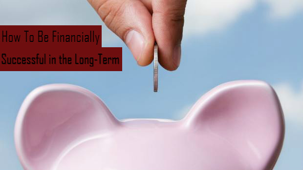 how to achieve long-term financial success